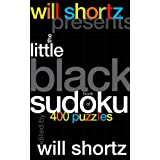 Will Shortz Presents The Little Black Book of Sudoku: 400 Puzzlesby Will Shortz