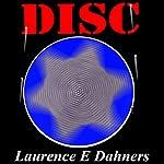 Disc: Vaz Series #3 | Laurence E. Dahners
