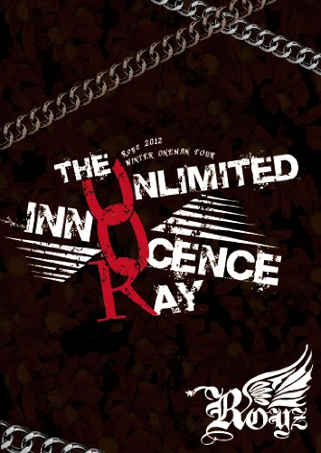 2012 WINTER ONEMAN TOUR FINALThe UNLIMITED INNOCENCE RAY【初回限定盤】〜2013.01.05 SHIBUYA AX〜 [DVD]