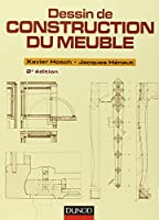 Dessin de construction du meuble - 2e ed.