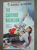 img - for The Cautious Bachelor book / textbook / text book