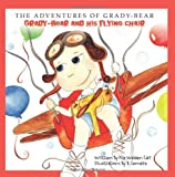 The Adventures of Grady-Bear: Grady-Bear and his flying chair