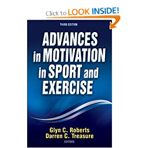 Advances in Motivation in Sport and Exercise-3rd Edition Glyn Roberts and Darren Treasure