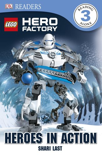 DK Readers: LEGO Hero Factory: Heroes in Action