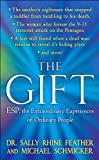 img - for The Gift: ESP, the Extraordinary Experiences of Ordinary People book / textbook / text book