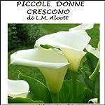 Piccole donne crescono [Little Women]   Luisa May Alcott