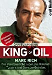 King of Oil: Marc Rich - Das abenteue...