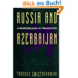 The Russia and Azerbaijan: Pleasure Places in the Twentieth Century: A Borderland in Transition