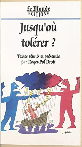 jusquou-tolerer-la-memoire-du-monde-french-edition