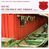 In Trance We Trust/Xtra.. DJ Sl