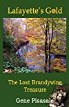 Lafayette's Gold: The Lost Brandywine Treasure