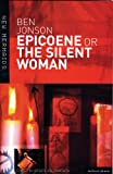 Epicoene or The Silent Woman (New Mermaids)