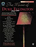 The Music of Duke Ellington Plus One: Alto Sax (Book & CD) (0769277896) by Ellington, Duke