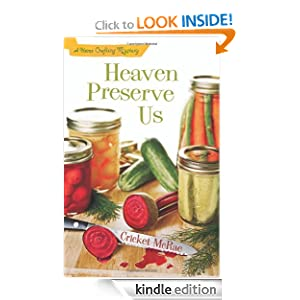 Heaven Preserve Us: A Home Crafting Mystery (A Home Crafting Mystery)