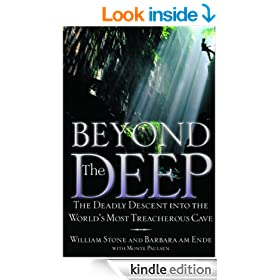 Beyond the Deep: The Deadly Descent into the World's Most Treacherous Cave
