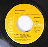LIGHTHOUSE 45 RPM EIGHT MILES HIGH / IF THERE EVER WAS A TIME