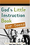 God&#39;s Little Instruction Book for Teens