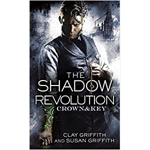 The Shadow Revolution by Clay and Susan Griffith