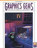 Graphics Gems IV (IBM Version) (Graphics Gems - IBM) (No. 4)