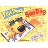 Fun Dog, Sun Dog ~ Deborah Heiligman