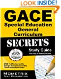 GACE Special Education General Curriculum Secrets Study Guide: GACE Test Review for the Georgia Assessments for the Certification of Educators