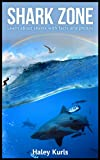 Shark Zone: Learn about sharks with facts and photos (age 8-12)