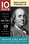 Benjamin Franklin (10 Days That Shook Your World)