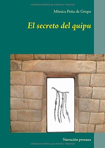 El secreto del quipu (German Edition)
