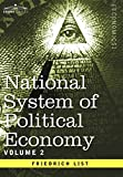 img - for National System of Political Economy - Volume 2: The Theory book / textbook / text book