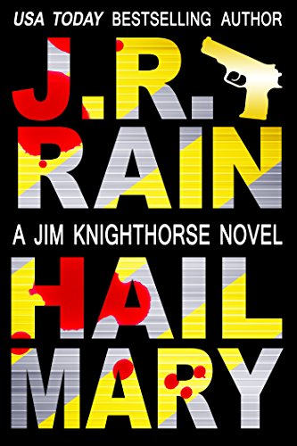 Hail Mary (Jim Knighthorse Book 3) (Shark Wars Series compare prices)