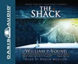 img - for By William Paul Young: The Shack: Where Tragedy Confronts Eternity [Audiobook] book / textbook / text book