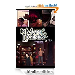 IN MAPS &amp; LEGENDS 5-9 (of 9) (Comic Book) (Collection) (German Edition) (IN MAPS &amp; LEGENDS: The Comic)