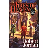The Fires of Heaven: Book Five of 'The Wheel of Time'by Robert Jordan