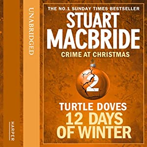 Twelve Days of Winter: Crime at Christmas - Turtle Doves Audiobook
