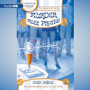 Murder Most Frothy | [Cleo Coyle]