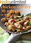 Chicken Stir-Fry 30 minutes or less (...