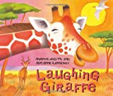 Laughing Giraffe (African Animal Tales)
