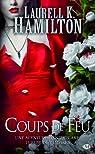 Anita Blake, tome 19 : Coups de feu par Hamilton