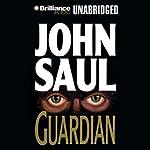 Guardian | John Saul