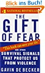 The Gift of Fear: Survival Signals Th...