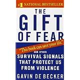 The Gift of Fear ~ Gavin de Becker