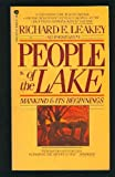People of the Lake: Mankind & Its Beginnings (0380455757) by Richard E. Leakey