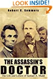 The Assassin's Doctor: The Life and Letters of Dr. Samuel A. Mudd
