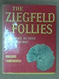img - for The Ziegfeld Follies: With an introd. by Billie Burke Ziegfeld book / textbook / text book