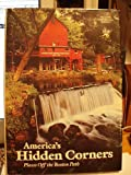 America's Hidden Corners, Places Off the Beaten Path (0870444468) by Donald J. Crump