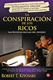 img - for By Robert Kiyosaki La conspiracion de los ricos (Rich Dad's Conspiracy of The Rich: The 8 New Rules of Money) (Spanish book / textbook / text book