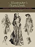 An Illustrator's Sketchbook: Master Drawings from the Model (Dover Fine Art, History of Art)