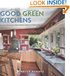Good Green Kitchens: Ultimate Resourc...