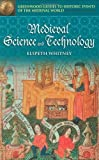 img - for Medieval Science and Technology (Greenwood Guides to Historic Events of the Medieval World) annotated edition by Whitney, Elspeth (2004) Hardcover book / textbook / text book