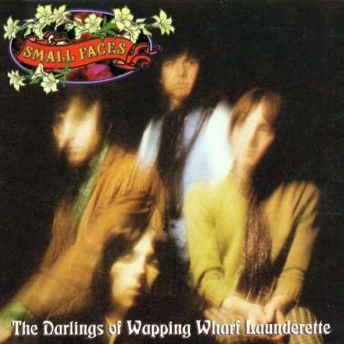 Small Faces - Darlings Of Wapping Wharf Launderette - Zortam Music
